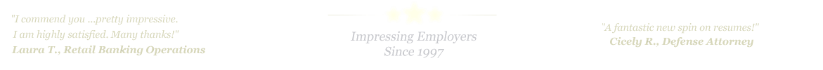 Grand Prairie Resume Service... IMPRESSING EMPLOYERS SINCE 1997!